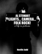 Al Stewart: Lights... Camera... Folk Rock