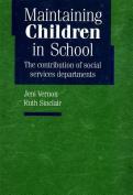 Maintaining Children in School