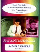 Sample Papers: Secondary School Entrance - 11+ Practice Papers