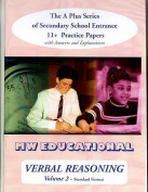 Verbal Reasoning: The A Plus Series of Secondary School Entrance 11+ Practice Papers