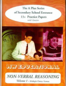 Non-verbal Reasoning: Secondary School Entrance 11+ Practice Papers: v.1