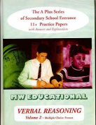 Verbal Reasoning: The A Plus Series of Secondary School Entrance 11+ Practice Papers: v.2