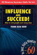 Influence and Succeed