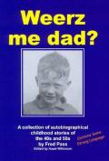 Weerz Me Dad?
