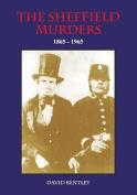 Sheffield Murders 1865 - 1965