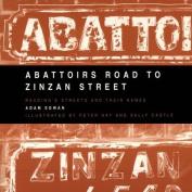 Abattoirs Road to Zinzan Street