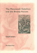 The Monmouth Rebellion and the Bloody Assizes