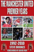 Manchester United Premier Years