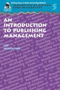 Introduction to Publishing Management