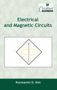 Electrical and Magnetic Circuits