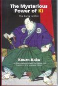 The Mysterious Power of Ki