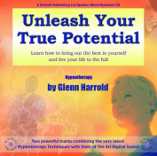 Unleash Your True Potential [Audio]