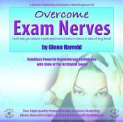 Overcome Exam Nerves [Audio]
