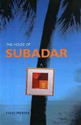 The House of Subadar
