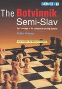 The Botvinnik Semi-Slav