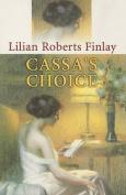 Cassa's Choice