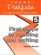 First Steps to Reading and Writing
