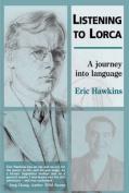 Listening to Lorca