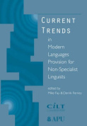 Current Trends in Modern Languages Provision for Non-Specialist Linguists