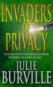 Invaders of Privacy