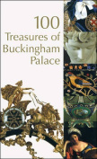 100 Treasures of Buckingham Palace