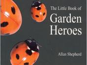 The Little Book of Garden Heroes