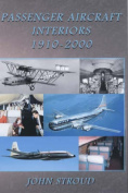 Passenger Aircraft and Their Interiors 1910-2006