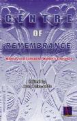 Centre of Remembrance