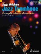 Jiggs Whigham, Jazz Trombone