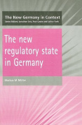 The New Regulatory State in Germany