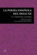 La Poesia Espanola Del Siglo XX [Spanish]
