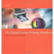 The Digital Colour Printing Handbook