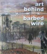 Art Behind Barbed Wire