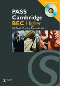 Pass Cambridge BEC Higher Practice Test Book  [Audio]