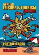 Applied Leisure and Tourism for GCSE Portfolio Book