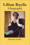 Lilian Baylis: A Biography