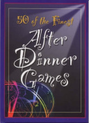 50 of the Finest After Dinner Games