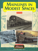 Mainlines in Modest Spaces