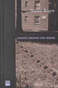 Chains Around the Grass