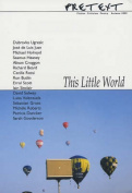 Pretext II: This Little World