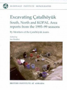 Excavating Catalhoeyuk