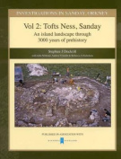 Investigations in Sanday, Orkney: An Island Landscape Through 3000 Years of Prehistory
