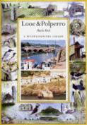 Looe and Polperro