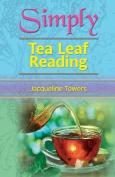 Simply Tea Leaf Reading