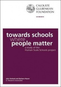 Towards Schools Where People Matter