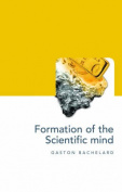 The Formation of the Scientific Mind