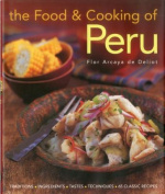 The Food and Cooking of Peru