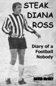 Steak... Diana Ross