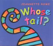 Whose Tail? (Whose? series)