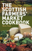 The Scottish Farmer's Market Cookbook
